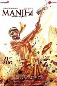 Manjhi The Mountain Man Full Movie Download HD