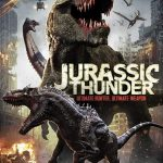 Jurassic Thunder Movie Download in Hindi Coming Soon